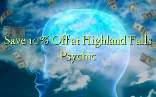 Zọpụta 10% Gbanyụọ na Highland Falls Psychic