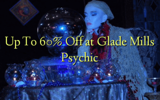 Up To 60% Off at Glade Mills Psychic