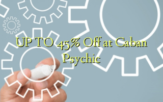 UP TO 45% Off at Caban Psychic