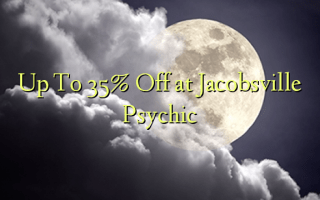 Up To 35% Off at Jacobsville Psychic