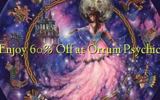 Enjoy 60% Off at Orrum Psychic