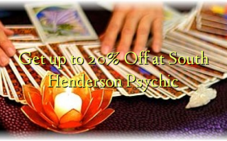 Get up to 20% Off at South Henderson Psychic