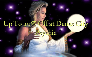 Up To 20% Off at Dunes City Psychic