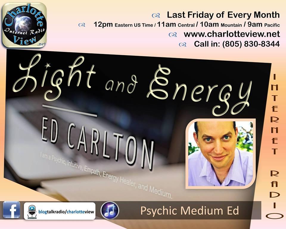 Ed Carlton – Empath, Psychic, Medium