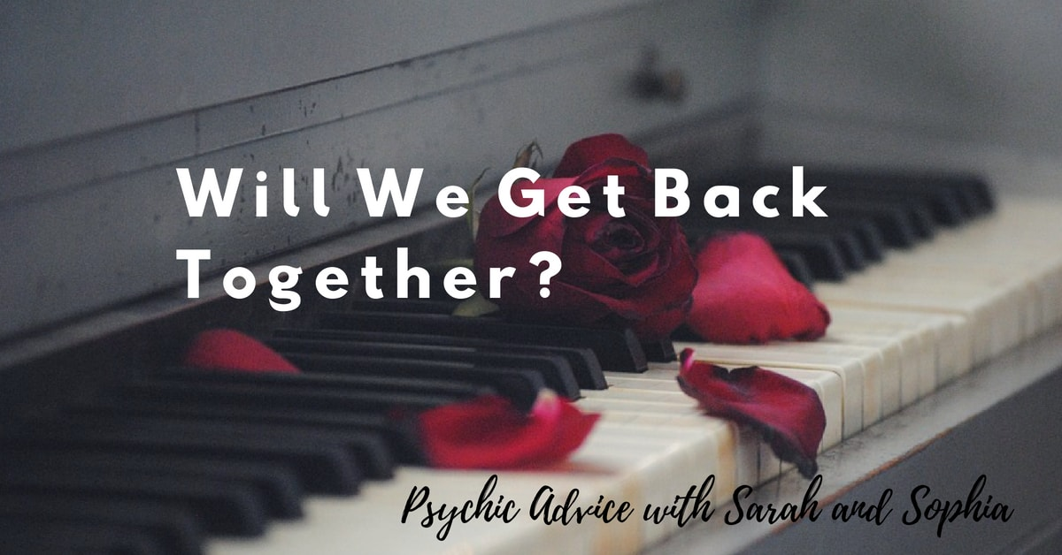 Will We Get Back Together?