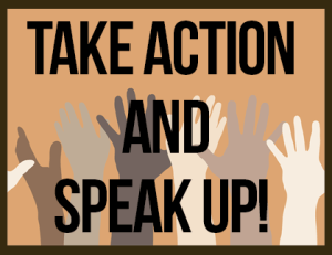 Take Action and Speak Up Button