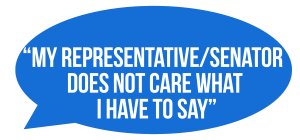 """My Representative Senator does not care what I have to say"""