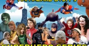 Haphazard Stuff's Superhero Series