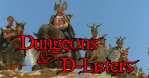 Dungeons & D-Listers