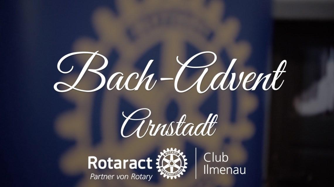 Bach-Advent Arnstadt 2017 | Rotaract Club Ilmenau | Rotary Club Arnstadt