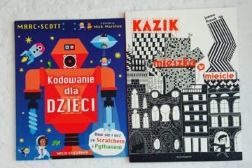 Kazik Mieszka w Mieście i Kodowanie dla dzieci