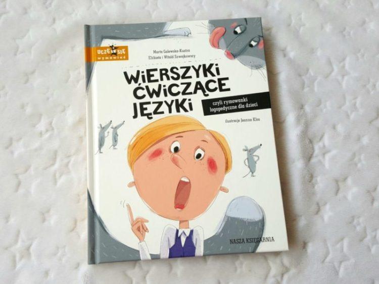 20190609_215222303906801-1024x768 Wierszyki ćwiczące języki, czyli rymowanki logopedyczne dla dzieci. Nasza Księgarnia LATO 2019