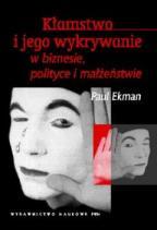 Okładka książki Kamstwo-i-jego-wykrywanie-w-biznesie-polityce-i-małżeństwie