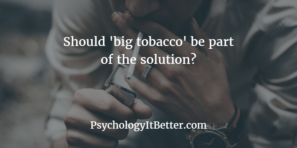 Should big tobacco be involved in harm reduction?