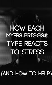 MBTI Stress