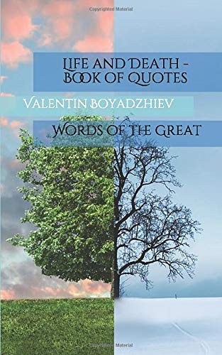 Psychology and Psychoanalysis Books. Life and Death – Book of Quotes: Words of the Great