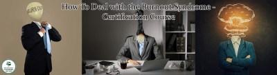Burnout Syndrome – Certification Course