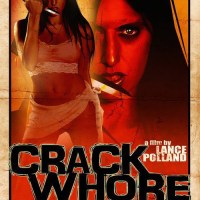 Horror Trailer & Poster - Crack Whore
