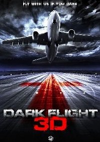 Horror Movie Trailer – Dark Flight 3D