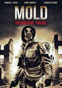 Horror Movie Trailer – MOLD!