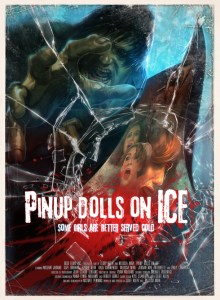 Horror Movie Trailer – Pinup Dolls on Ice