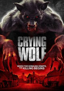 Crying Wolf – When the howling starts, the killing begins. | Trailer, Release Announcement & Stills