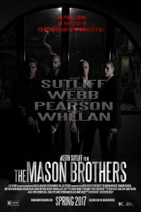 The Mason Brothers in theaters this April