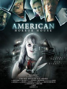 American Horror House (2012) | Students Wanted… For Eternity.