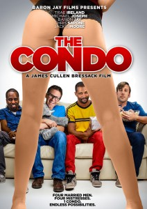 The Condo (2017) | 4 Married Men. 4 Mistresses. 1 Condo. Endless Possibilities.