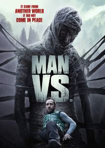 Man Vs. (2015) | It came from another world, It didn't come in peace
