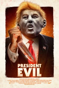 President Evil (2018) | available free on Amazon Prime