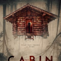 The Cabin (2018) | Fear has found a home.