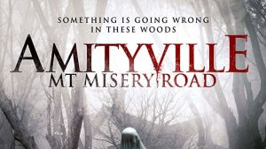 Amityville: Mt. Misery Rd. (2018)