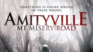 Amityville: Mt. Misery Rd. (2018)