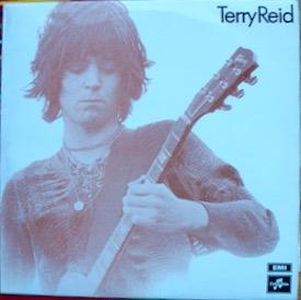 TERRY REID TERRY REID Very nice Uk original, tough now, LED ZEP'S original choice for singer £100 M-/M- COLUMBIA SCX 6370 LP