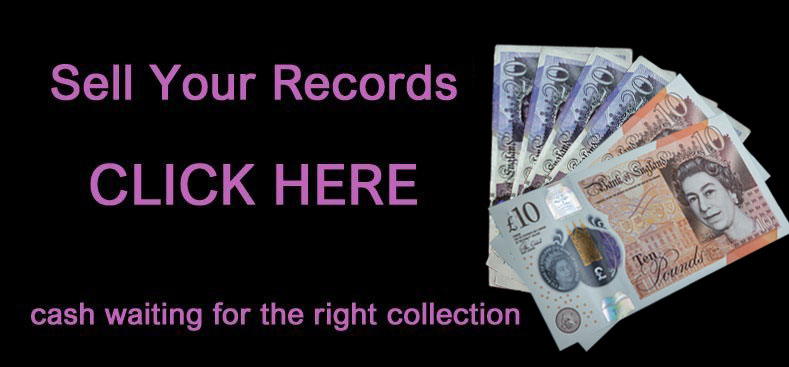 sell-your-records-button cash paid for right collection We buy and sell rare records