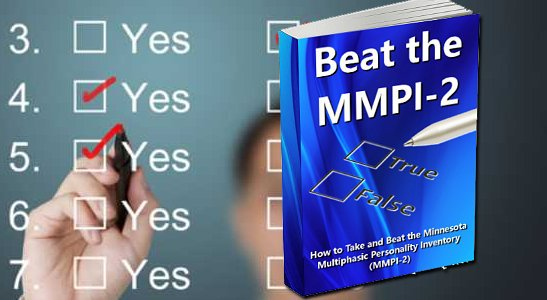 Pass the MMPI Test