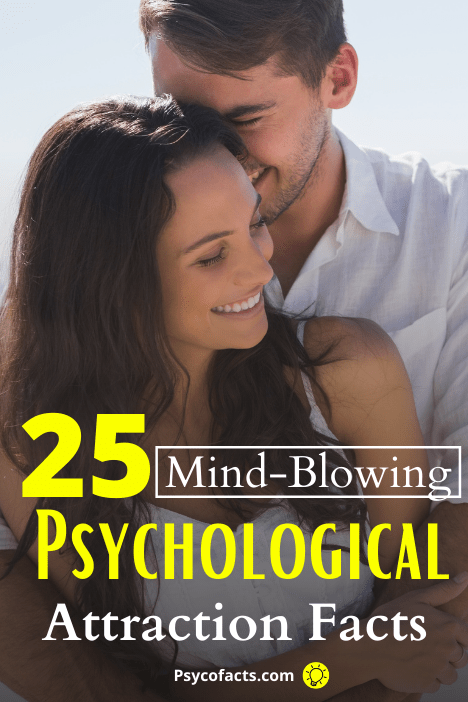 Psychological Facts About Attraction