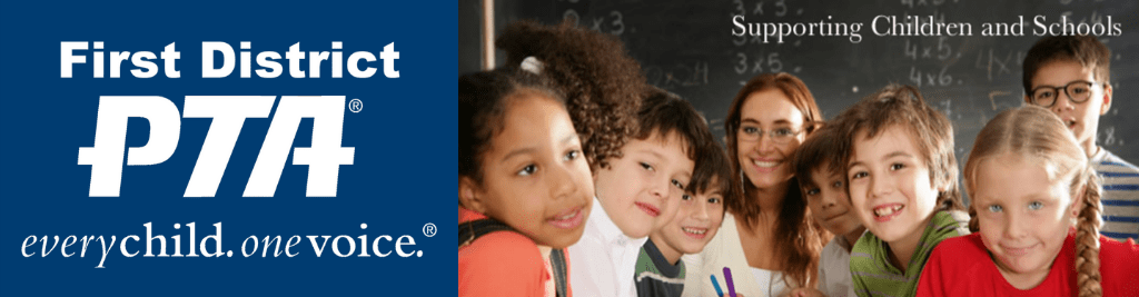 First District PTA | First for All Children
