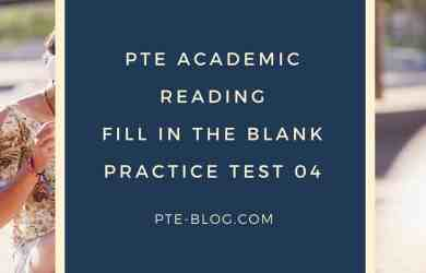 PTE Academic Reading- Fill in the Blank Practice Test 04