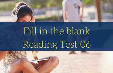 PTE Academic Reading: Fill in the Blank Practice Test 06