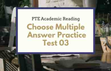 PTE Academic Reading- MCQ – Choose Multiple Answer Practice Test 03