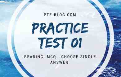 PTE Academic Reading: MCQ - Choose Single Answer Practice Test 01
