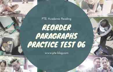 PTE Academic Reading: Reorder Paragraphs Practice Test 06
