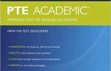 The Official Guide to PTE Academic (Pearson Test of English Academic) by PEARSON - From the Test Developer