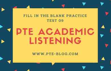 PTE Academic Listening: Fill in the blank Practice Test 09