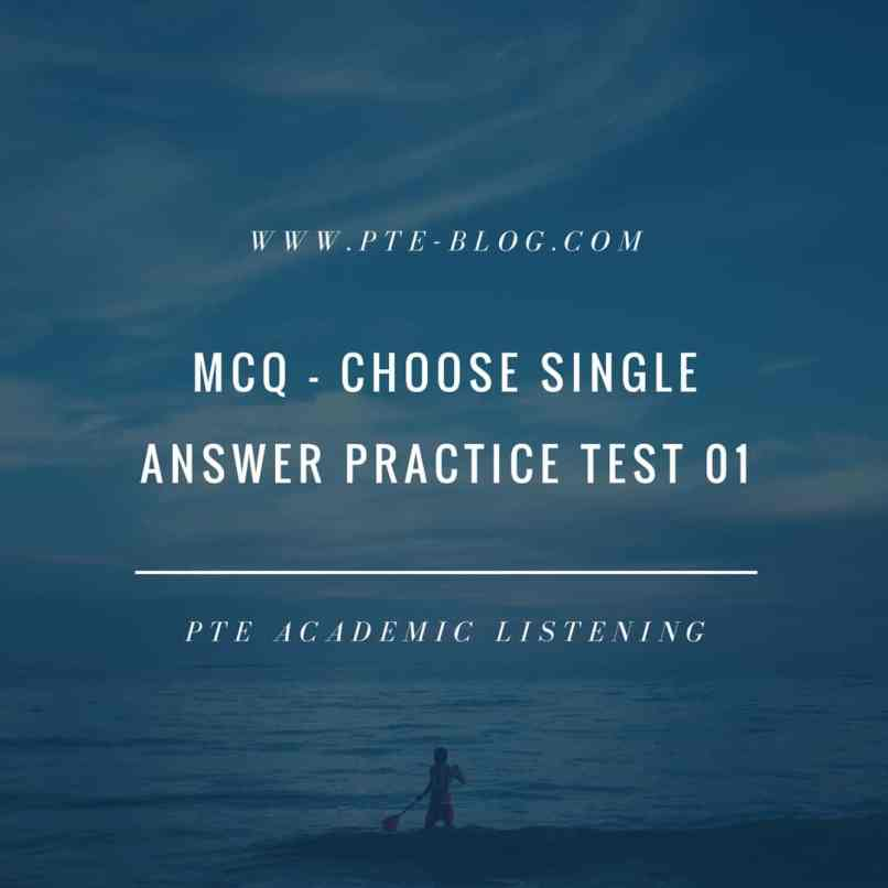 PTE Academic Listening: MCQ - Choose Single Answer Practice Test 01