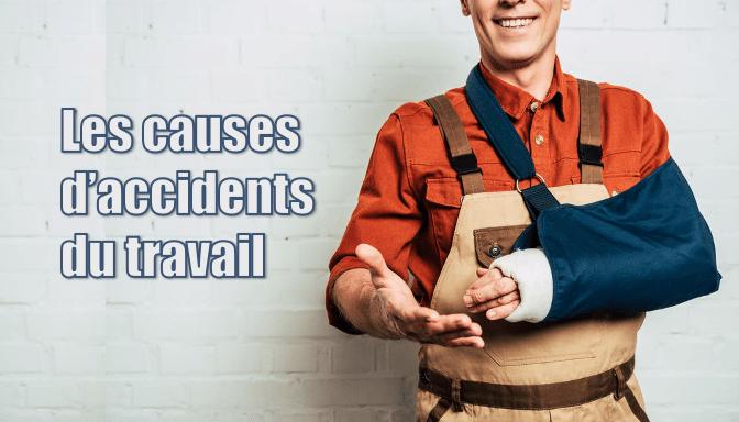 causes accidents du travail