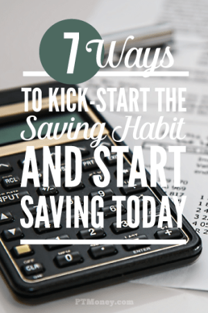 7 Ways to Kick-Start a Winning Saving Habit (Start Now!)