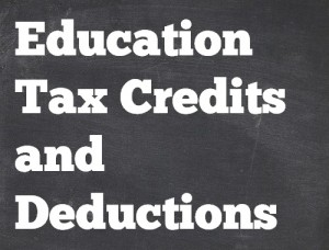 Education Tax Credits and Deductions